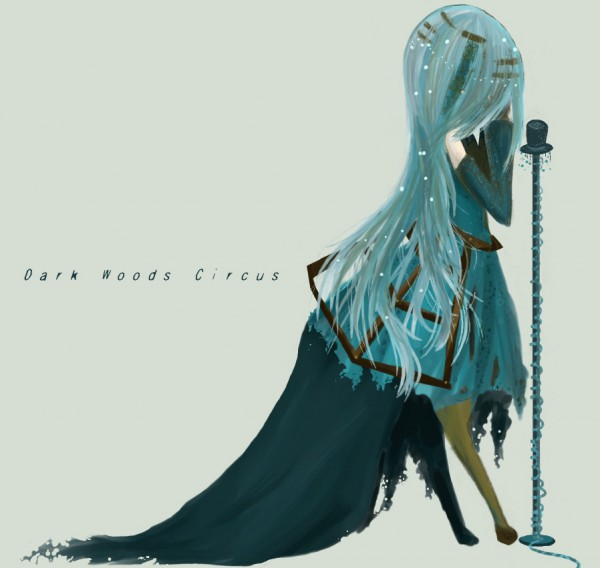 Dark Woods Circus - VOCALOID