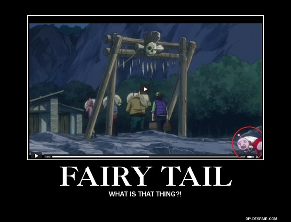 Tags: Anime, FAIRY TAIL, Demotivational Poster, Screenshot