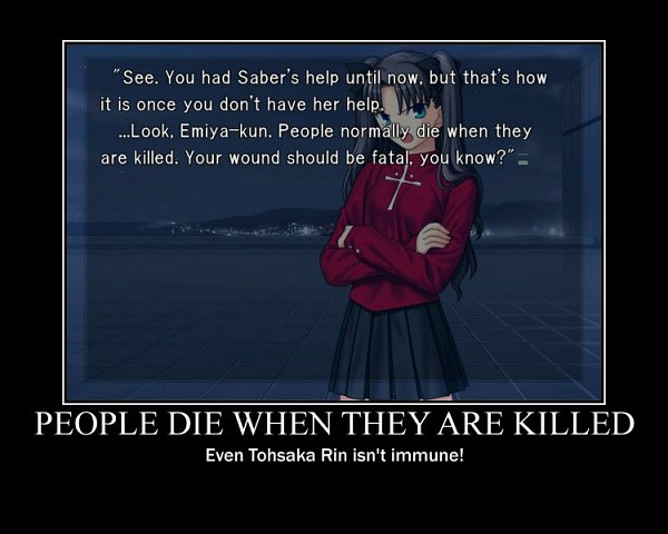 Tags: Anime, TYPE-MOON, Fate/stay night, Tohsaka Rin, Demotivational Poster