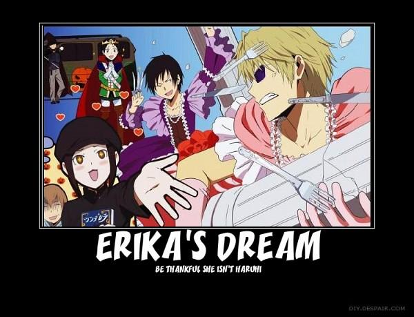 Tags: Anime, DURARARA!!, Suzumiya Haruhi no Yuuutsu, Yumasaki Walker, Orihara Izaya, Ryuugamine Mikado, Suzumiya Haruhi, Karisawa Erika, Heiwajima Shizuo, Yaoi Fan, Demotivational Poster