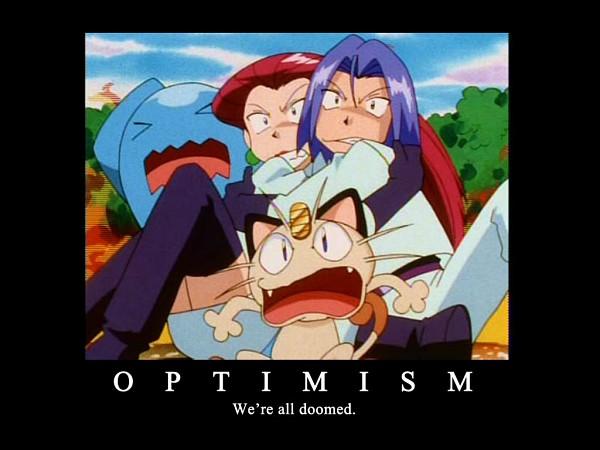 Tags: Anime, Pokémon, Meowth, Kojirou (Pokémon), Musashi (Pokémon), Demotivational Poster
