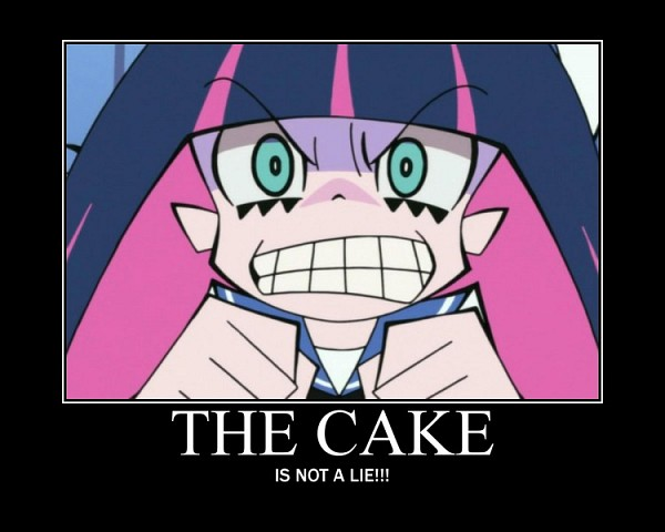 Tags: Anime, Panty and Stocking With Garterbelt, Anarchy Stocking, The Cake is a Lie, Demotivational Poster