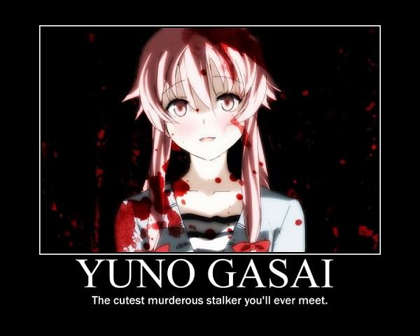 Tags: Anime, Pixiv Id 1007481, Mirai Nikki, Gasai Yuno, Demotivational Poster