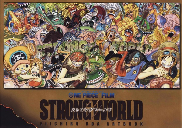 Strong World - Eiichiro Oda Artbook - Strong World