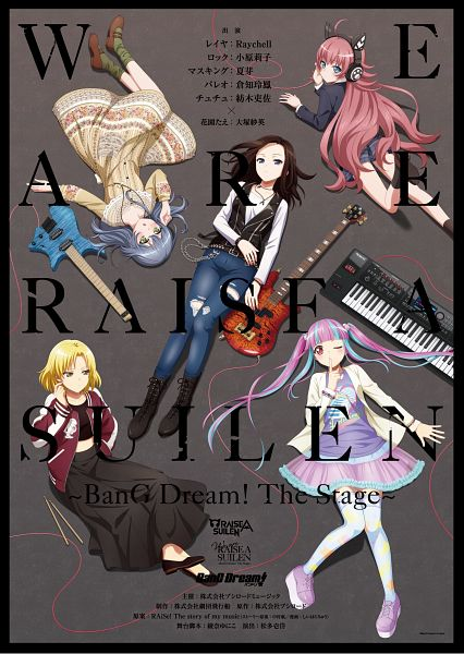 We are RAISE A SUILEN ~BanG Dream! The Stage~